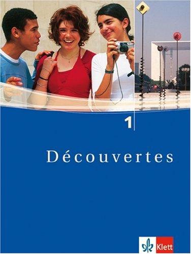 Découvertes: Decouvertes 1. Schülerbuch. Alle Bundesländer: Für den schulischen Französischunterricht: Teil 1