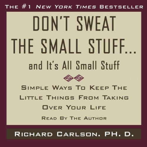 Dont-Sweat-the-Small-Stuff-and-Its-All-Small-Stuff