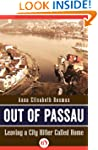 Out of Passau: Leaving a City Hitler...