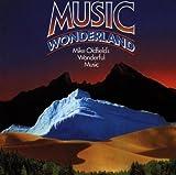 Music Wonderland by Oldfield, Mike (2010-03-23)