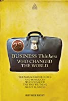28 Business Thinkers Who Changed the World Front Cover