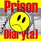Prison Diary(a): A San Quentin Comedy, Kinda Hörbuch von Joey Reghitto Gesprochen von: Joey Reghitto