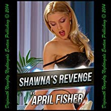 Shawna's Revenge: A Lesbian Seduction Story (       UNABRIDGED) by April Fisher Narrated by Layla Dawn
