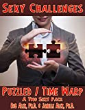 Puzzled – Time Warp: A Two Sexy Pack (Sexy Challenges Book 88)