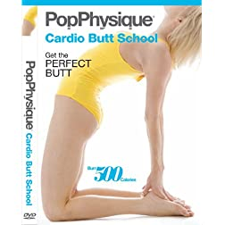 Pop Physique: Cardio Butt School