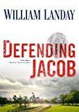 img - for Defending Jacob: A Novel by William Landay (Unabridged Edition) [AudioCD(2012)] book / textbook / text book