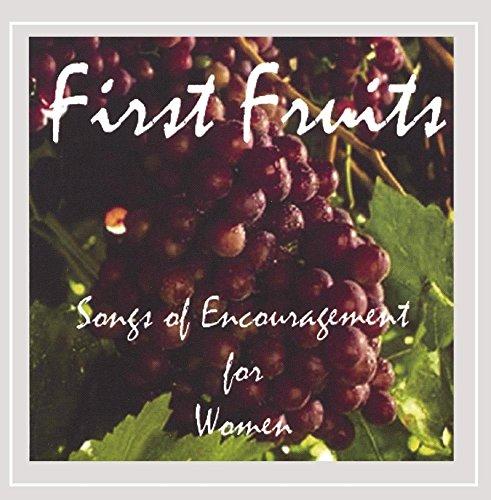 Gwen Gi-Gi Gray - First Fruits - Songs of Encouragement for Women