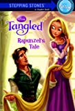 Rapunzel's Tale (Disney Tangled) (A Stepping Stone Book(TM))