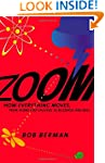 Zoom: How Everything Moves: From Atom...