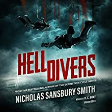 Hell Divers: The Hell Divers Trilogy, Book 1 | Livre audio Auteur(s) : Nicholas Sansbury Smith Narrateur(s) : R. C. Bray