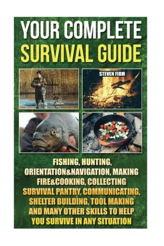 Your Complete Survival Guide Fishing, Hunting. Kitchen Appliances For Dorms. Glass Kitchen Hardware For Cabinets. Kitchen Storage Pantry Cabinet Cheap. Kitchen Diner Uk. Kitchen Cabinet Glaze Colors. Kitchen Curtains Privacy. Kitchen Cupboards Halifax. Kitchen Art Vintage Herbs