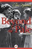 img - for Beyond the Pale: A Novel book / textbook / text book