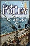Principe azul, El (Principes del Mar) (Spanish Edition)