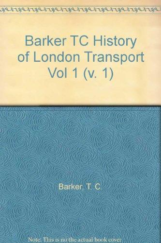 Barker TC History of London Transport Vol 1 (v. 1) PDF
