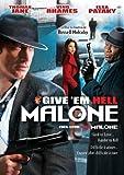 Give Em Hell Malone / Fais leur voir Malone (Bilingual)