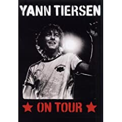 Yann Tiersen : On tour - DVD