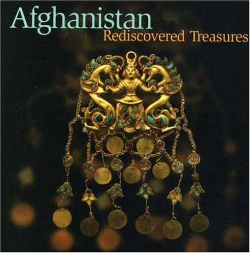 Afghanistan Rediscovered Treasures