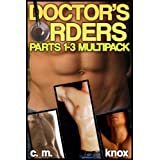 Doctor's Orders Multipack (Gay Domination/Medical Fetish Erotic Romance) ~ C.M. Knox