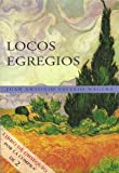img - for Locos Egregios (Spanish Edition) book / textbook / text book