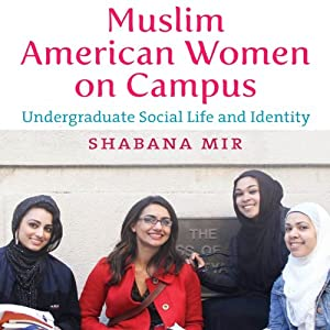 Muslim American Women on Campus Audiobook