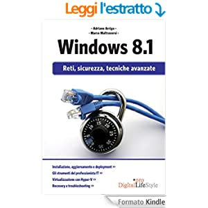 Windows 8.1: Reti, sicurezza, tecniche avanzate