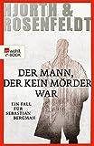 Image de Der Mann, der kein Mörder war:Die Fälle des Sebastian Bergman (Ein Fall für Sebastian B
