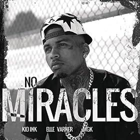 No Miracles [Explicit]