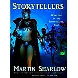 Storytellers (Storytellers Saga Book 1) ~ Martin C Sharlow