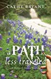 A Path Less Traveled (A Millers Creek Novel)
