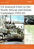 US Armored Units in the North Africa and Italian Campaigns 1942-45 (Battle Orders) (1841769665) by Zaloga, Steven J.