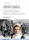 Nurse Edith Cavell (Eternal Light Biographies Book 1) (English Edition)