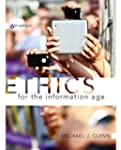 Ethics for the Information Age (6th E...