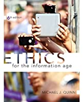 Ethics for the Information Age, 6th Edition Front Cover