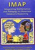 IMAP CD-ROM: Integrating Mathematics and Pedagogy to Illustrate Children's Reasoning