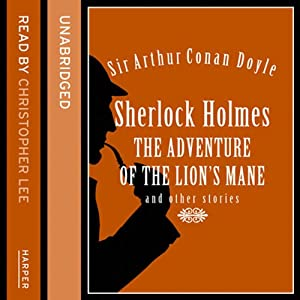 The Adventure of the Lion's Mane and Other Stories Hörbuch