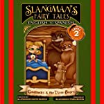Slangman's Fairy Tales: English to Spanish: Level 2 - Goldilocks and the 3 Bears | David Burke