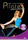 Pilates for Beginners: Mindful Movement [DVD] [2009] [Region 1] [US Import] [NTSC]