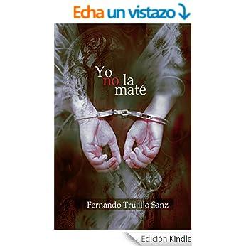 http://www.amazon.es/Yo-mat%C3%A9-Fernando-Trujillo-Sanz-ebook/dp/B00RNLENQ6/ref=zg_bs_827231031_f_4