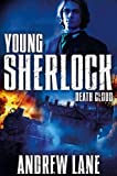 Andrew Lane Death Cloud (Young Sherlock Holmes)