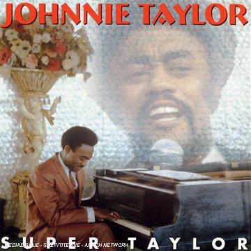 CD : Johnnie Taylor - Super Taylor (CD)