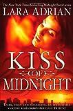 Kiss of Midnight (Midnight Breed) Lara Adrian