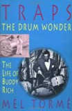 img - for Traps - The Drum Wonder: The Life of Buddy Rich Hardcover book / textbook / text book