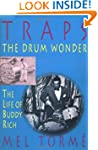 Traps the Drum Wonder: The Life of Bu...