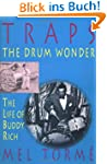 Traps - The Drum Wonder: The Life of...