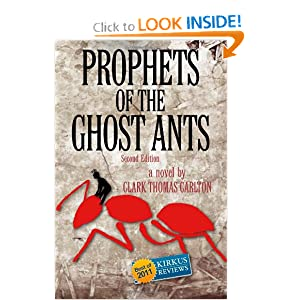 Prophets of the Ghost Ants Clark Thomas Carlton