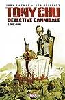 Tony Chu détective cannibale, Tome 1 : Goût décès par Layman