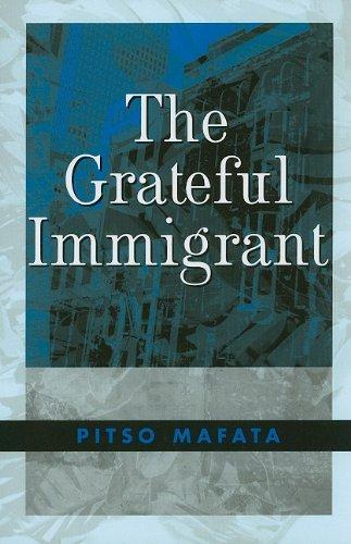 the-grateful-immigrant-by-pitso-mafata-2009-11-01