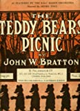 The Teddy Bear's Picnic John W. Bratton