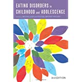 Eating Disorders in Childhood and Adolescence: 3rd Editionby Bryan Lask