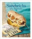 Sandwichs du monde: 50 Best de Mélanie Martin ( 5 juin 2013 )
